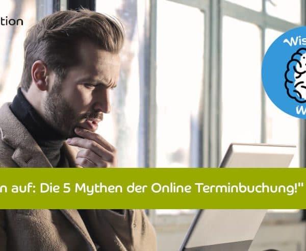 Mythen der Online Terminbuchung bei Termin- und Kassensystemen